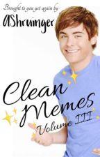 Clean Memes 3 by AShruinger