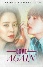 LOVE AGAIN by NurulTikah