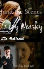 Behind the Scenes of Ginny Weasley by princesssiona