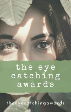 The Eye Catching Awards [closed] by TheEyeCatchingAwards
