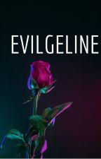 Evilgeline by Skaylar_Malfoy