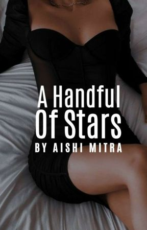 A Handful Of Stars   GoodNovel by CaramelFragments