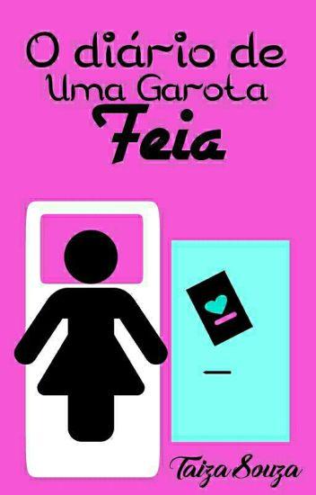 O Diário de Uma Garota Feia _ (Primeira temporada)
