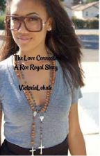 The Love Connection: A Roc Royal Love Story by VictoriaLohate