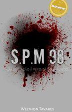 SPM 98 - Da Salvação À Perdição Do Mundo  by WelthonTavares