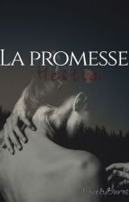 La Promesse (YBMS) by LovelyBurns