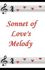 A Sonnet of  Love's Melody by Rainne