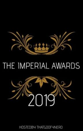 The Imperial Awards!(CLOSED FOR JUDGING) by TheImperialAwards