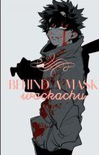 Behind a mask [Villian Deku] by wackachu