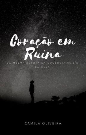 Coração em Ruína by CamilaOliveira09