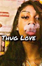 Thug Love by isholdidanddgaf