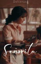 Señorita. by dolcerusa
