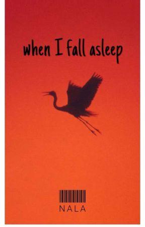 When I Fall Asleep. by aur_oraxx