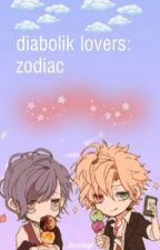 diabolik lovers • zodiacs *actively posting* by dumbgf