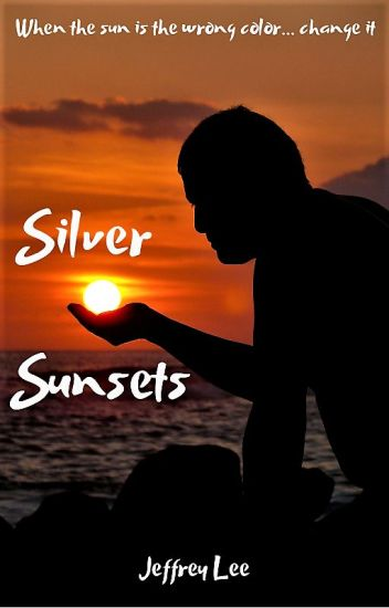 Silver Sunsets