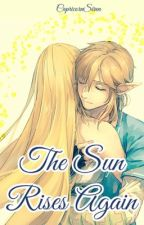 The Sun Rises Again - A Breath of the Wild 2 Fanfiction by CapricornSiren