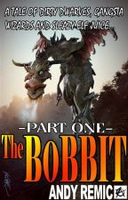 The Bobbit - A Parody of The Hobbit by AndyRemic