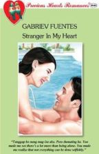 STRANGER IN MY HEART (COMPLETED) by gabreiv17