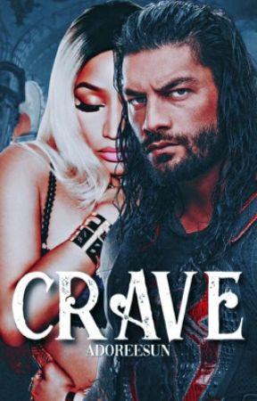 Crave   Nicki Minaj & Roman Reigns Fanfiction  by adoreesun