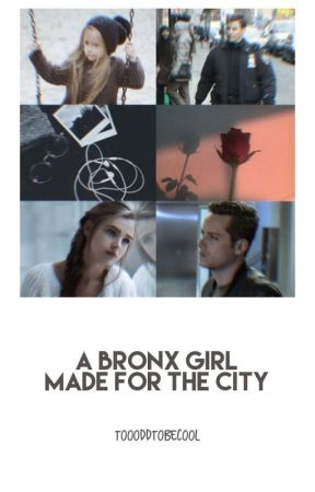 A Bronx Girl Made For The City by TooOddToBeCool