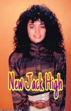 New Jack High by CandlezRosezDovez
