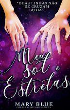 Meu Sol e Estrelas by IamMaryBlue