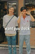 want you back ➸ mark x gun (Completed) by minhyukist