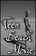 Teen Beach Movie    Why Don't We by -labellamac