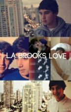 | L.A Brooks Love | (Jai and Luke Brooks fanfic) by -XxCourtneexX-
