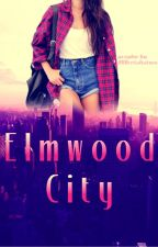 Elmwood City (GirlxGirl) by WantingToFly