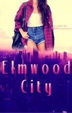 Elmwood City (GirlxGirl) by WantingToFly