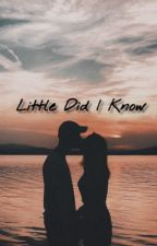 Little Did I Know by Taida_No_Megami