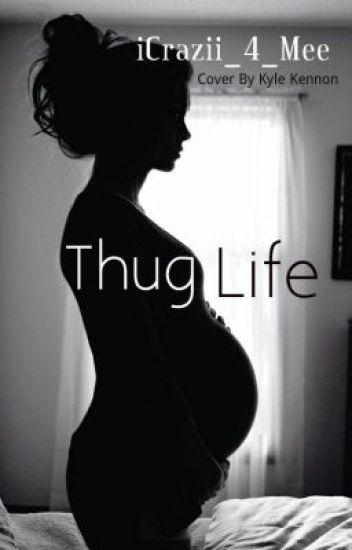 Thug Life ! (Book 1)