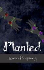 Planted by Ms_Raspberry