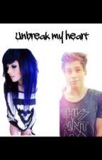 Unbreak my heart by lexigirrl101