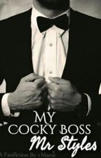 My Cocky Boss Mr. Styles by Katt31