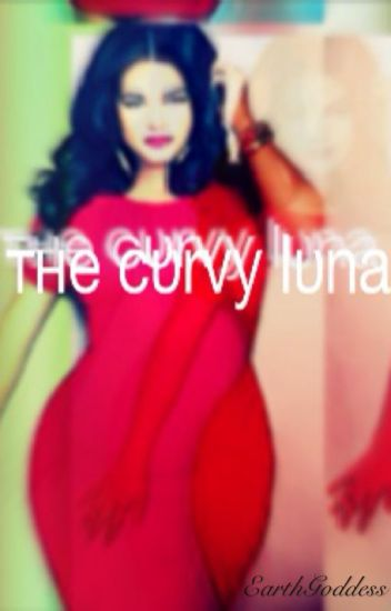 The Curvy Luna