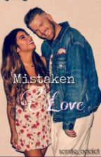 Mistaken Love by scirstie_addict