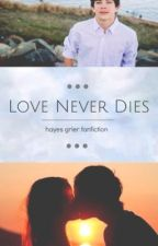 Love Never Dies by sourpatchcam