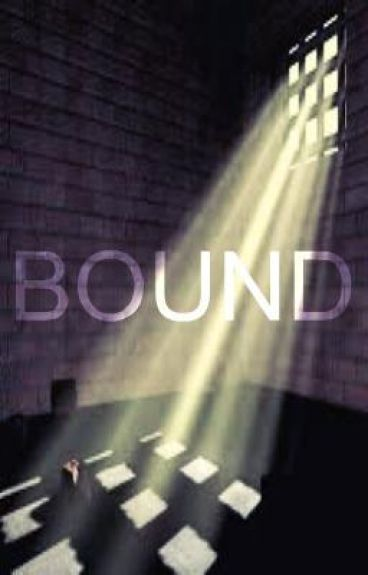 BOUND [second part to Twisted Fates]