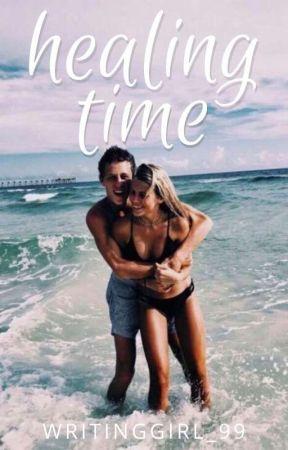 Healing Time ✏ by Writinggirl_99