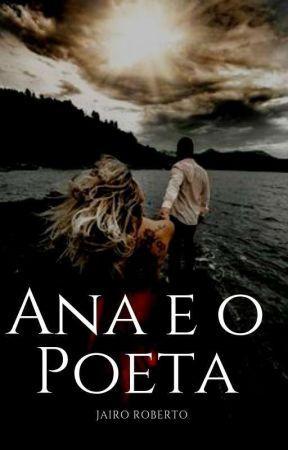 Ana e o Poeta by JairoRoberto