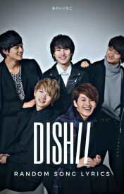 DISH// Random Song Lyrics (and English Translation) - ただ抱きしめる