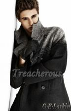 Treacherous ( Max Irons fan fiction)(editing) by Gracie041298