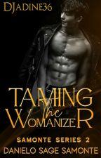 Samonte Series 2; Danielo Sage Samonte (Taming The Womanizer by DJadine36