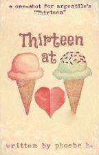 thirteen at heart (one-shot) by coriandre_life