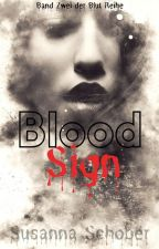Bloodsign [Bd. 2 der Blut Reihe] (Coming Soon) by nosferas