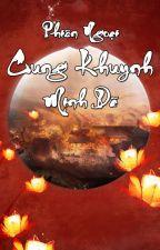 [Hoàn✭BH✭QT✭CĐ] Phiên Ngoại Cung Khuynh - Minh Dã by -matmat-