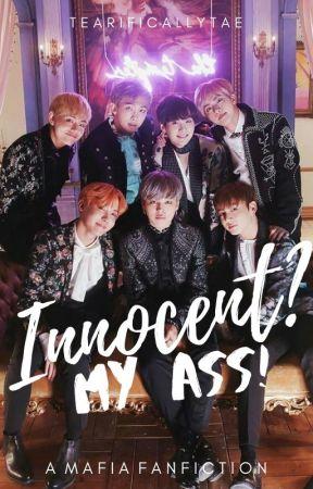 Innocent? My Ass! BTS Mafia A!U {BTS x READER} by TEArificallyTAE