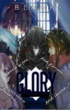 Glory by WriterplusReader